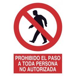 Prohibido el Paso a Persona...